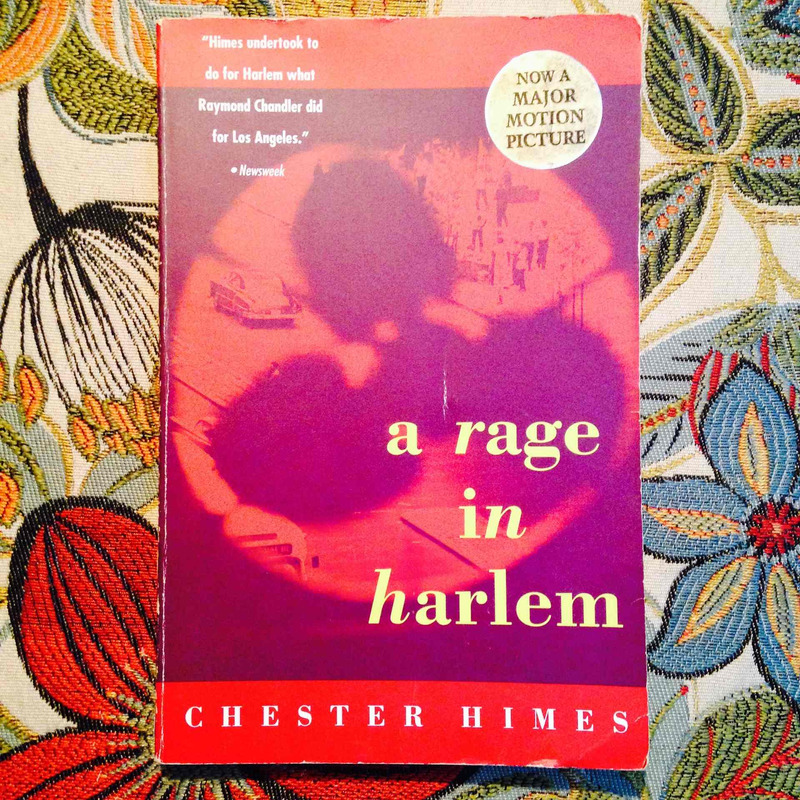 Chester Hines.  A RAGE IN HARLEM.