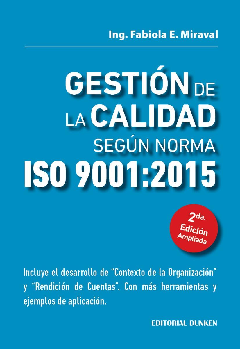 Gestión de la Calidad según Norma ISO 9001:...
