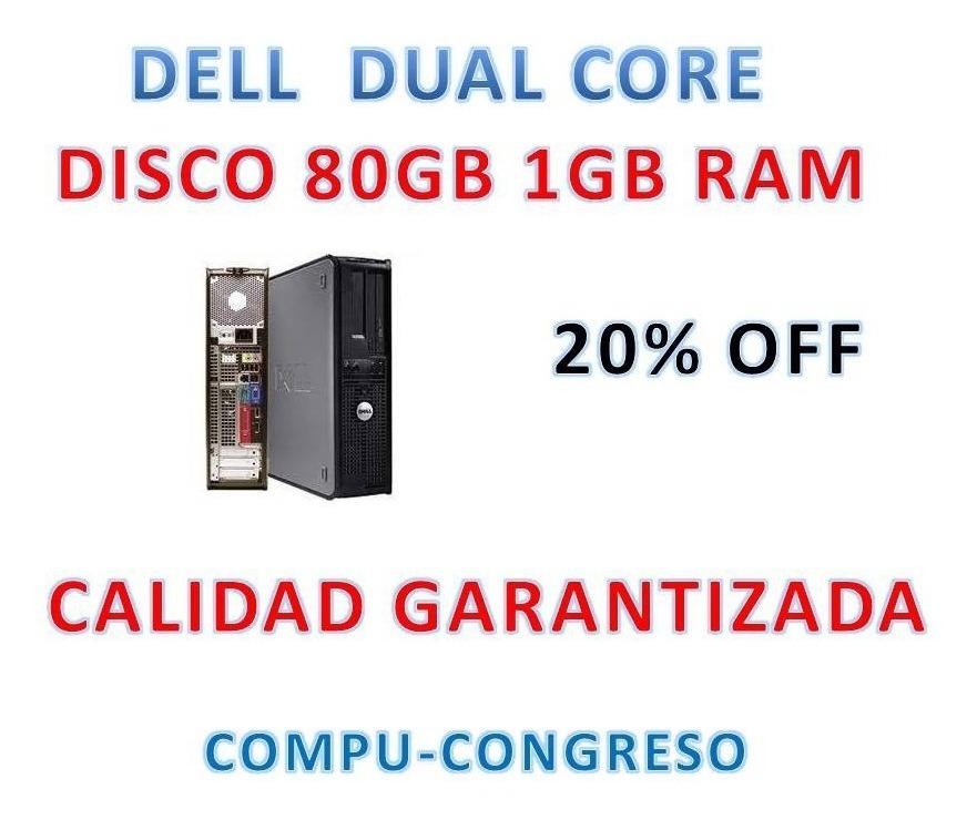 Cpu Dell Optiplex Dual Core Disco 80gb 1gb  Gtia Congreso