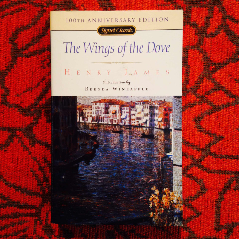 Henry James.  THE WINGS OF THE DOVE.