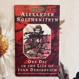Alexander Solzhenitsyn. ONE DAY IN THE LIFE OF IVAN DENISOVICH.