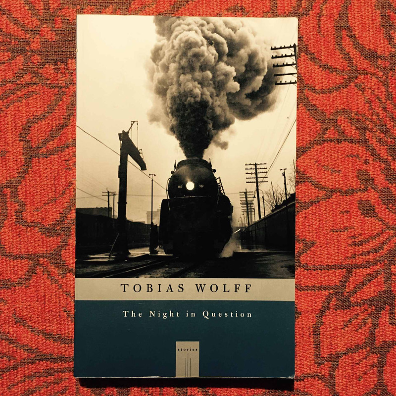 Tobias Wolff. THE NIGHT IN QUESTION.