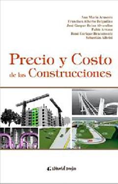 Precio y costo de las construcciones. Armesto,  Delgadino