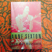 Diane Wood Middlebrook. ANNE SEXTON: A BIOGRAPHY.