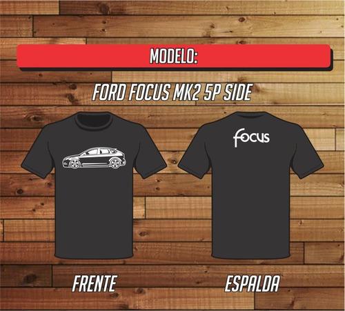 Remera Ford Focus Mk2 Side 5p 100% Algodon Reforzada